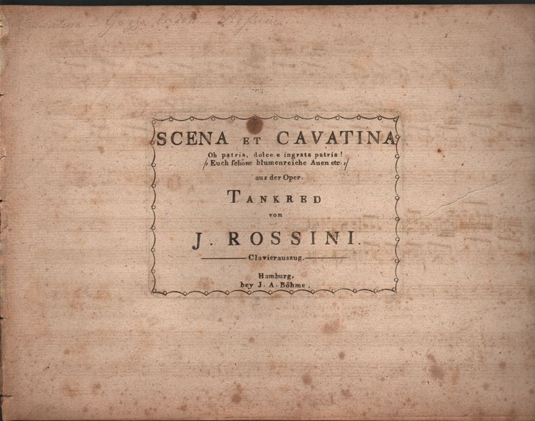 Scena et Cavatina from 'Tankred' - 'Oh patria'