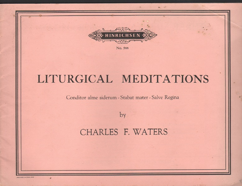Liturgical Meditations - for Organ