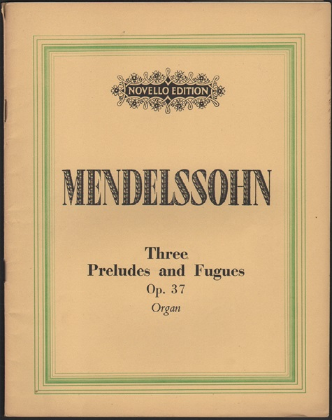 Three Preludes and Fugues - Op.37 - Organ