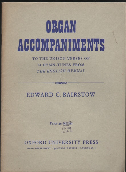 Organ Accompaniments - Bairstow