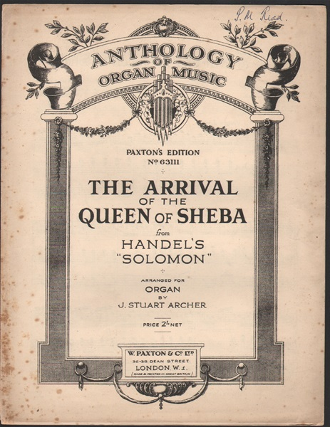 The Arrival of tthe Queen of Sheba - arr.for Organ