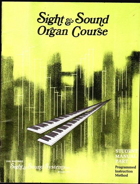 Sight & Sound Organ Course