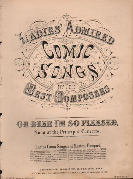Oh Dear I'm so Pleased - ladies comic song
