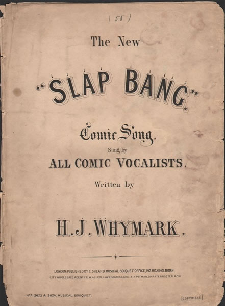 The New 'Slap Bang' - Comic song