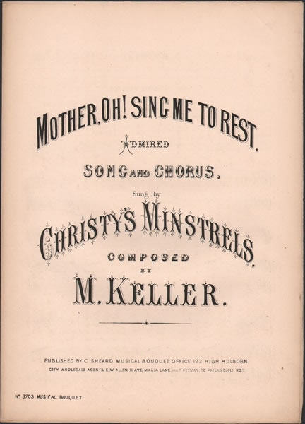 Mother, Oh! Sing me to Rest - Song and chorus