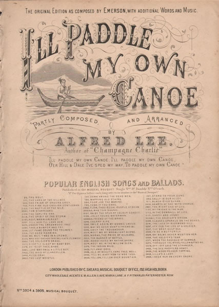 I'll Paddle my own Canoe - song & chorus