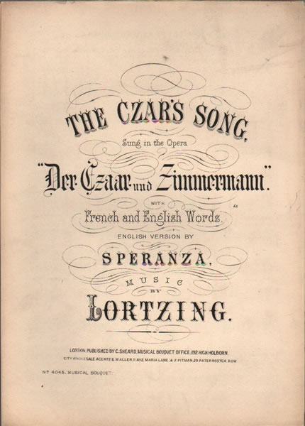 The Czar's Song - from 'Der Czaar und Zimmermann'
