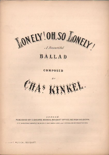 Lonely! Oh so Lonely! - Ballad