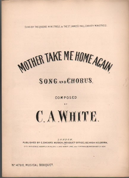 Mother take me home again - song & chorus