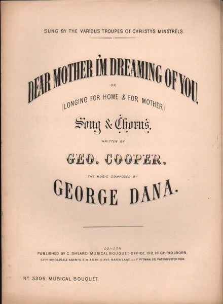 Dear Mother I'm Dreaming of You - song & chorus