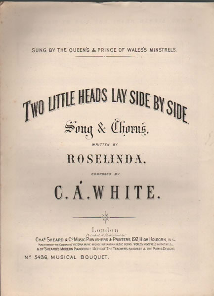 Two Little Heads Lay Side by Side - song & chorus