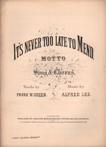 It's never too late to mend - Motto song & chorus