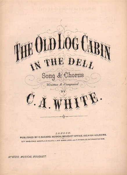The Old Log Cabin in the Dell - song & chorus