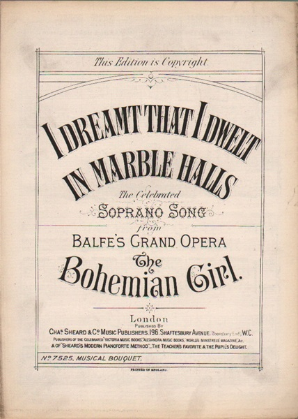 I Dreamt that I dwelt in Marble Halls - soprano song