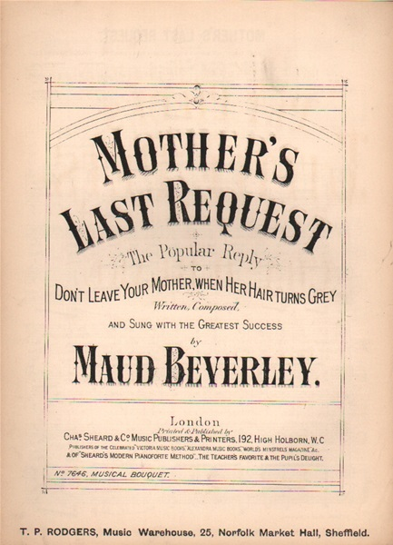 Mother's Last Requst - ballad & chorus