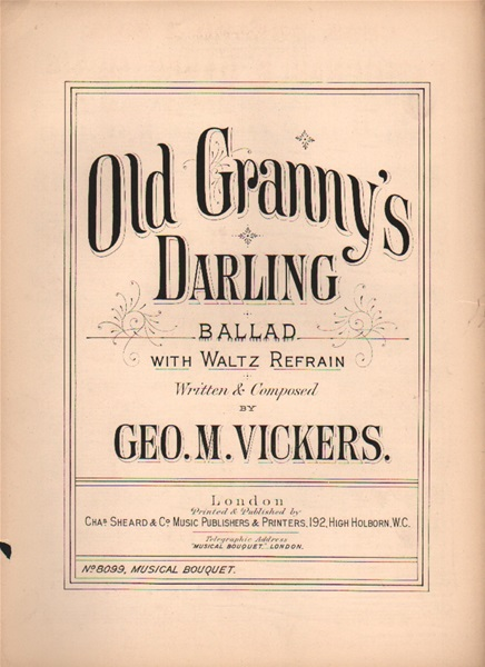 Old Granny's Darling - Ballad with Waltz refrain