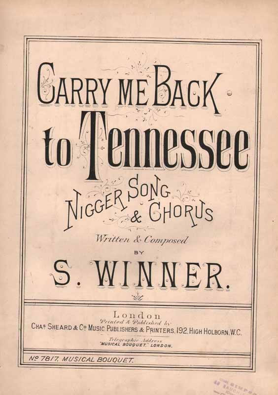 Carry me back to Tennessee -                     [Nez]