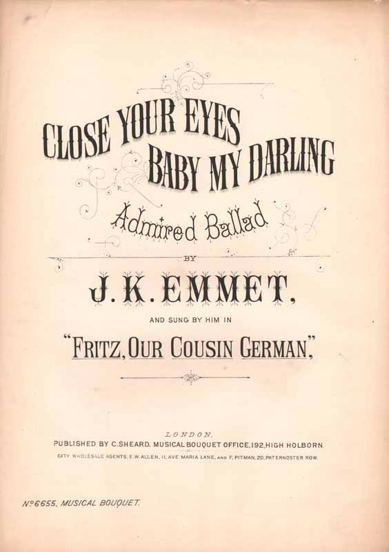 Close your eyes, baby, my darling -'Fritz our cousin Germa