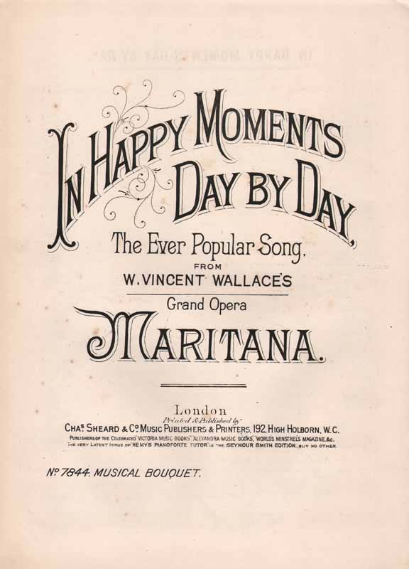 In Happy Moments Day by Day -'Maritana'
