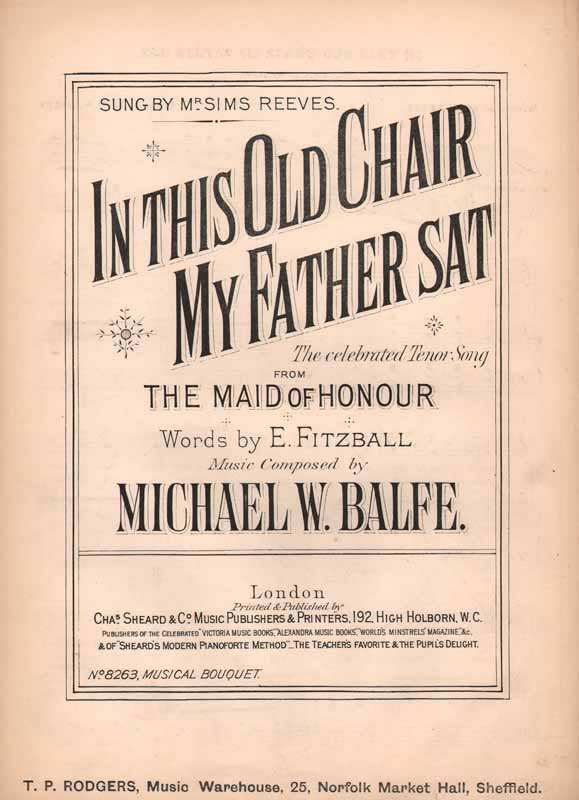 In This Old Chair My Father Sat-'The Maid of Honour'