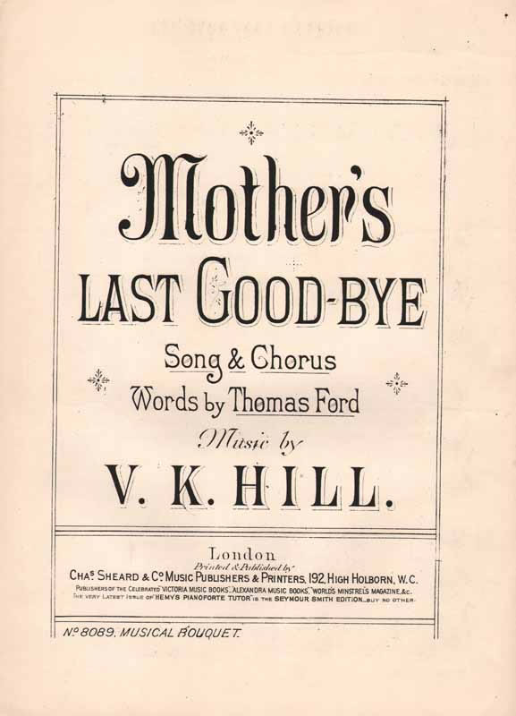 Mother's last good-bye                    (Christy song)