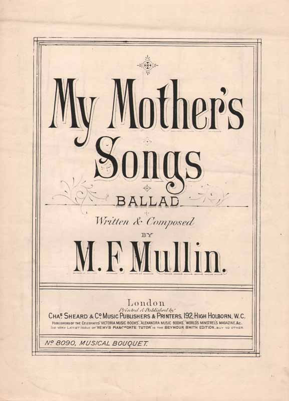 My Mother's Songs                         ( Christy song)