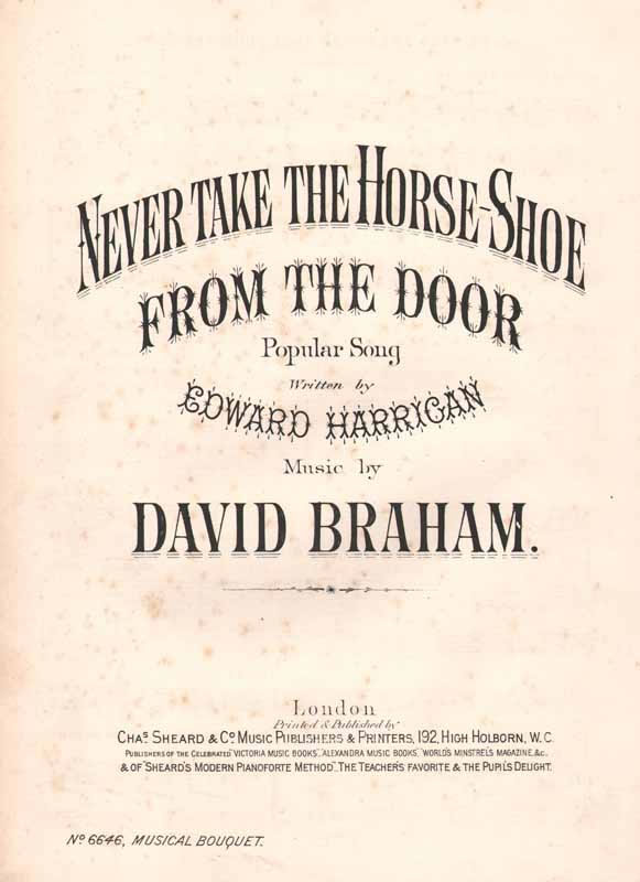 Never take the horse-shoe from the door