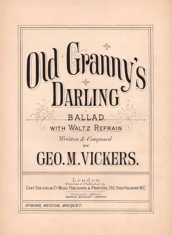 Old Granny's Darling       (Ballad with waltz refrain)