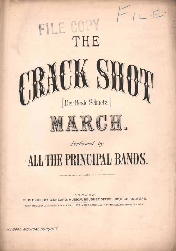 The 'Crack Shot' March