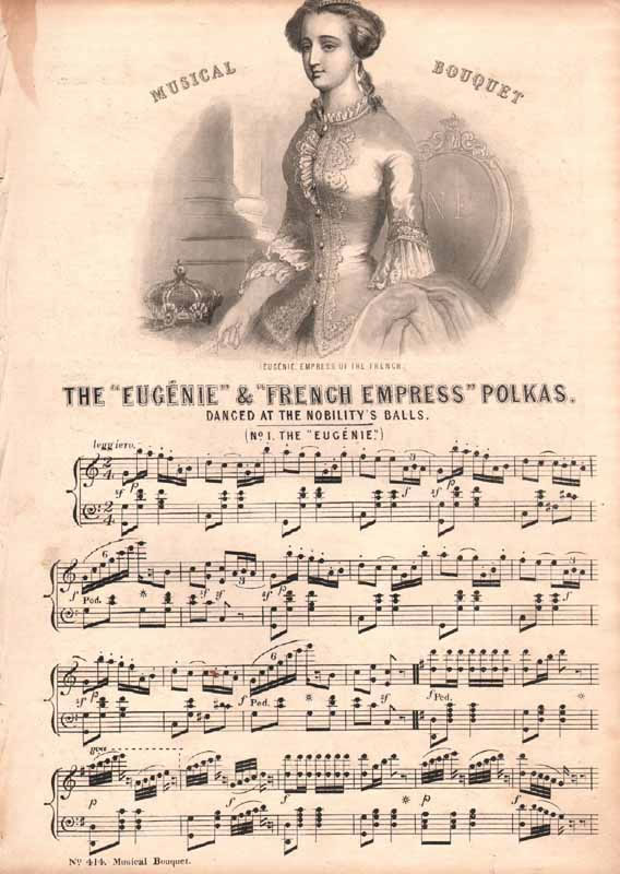 The Eugénie and French Empress Polkas