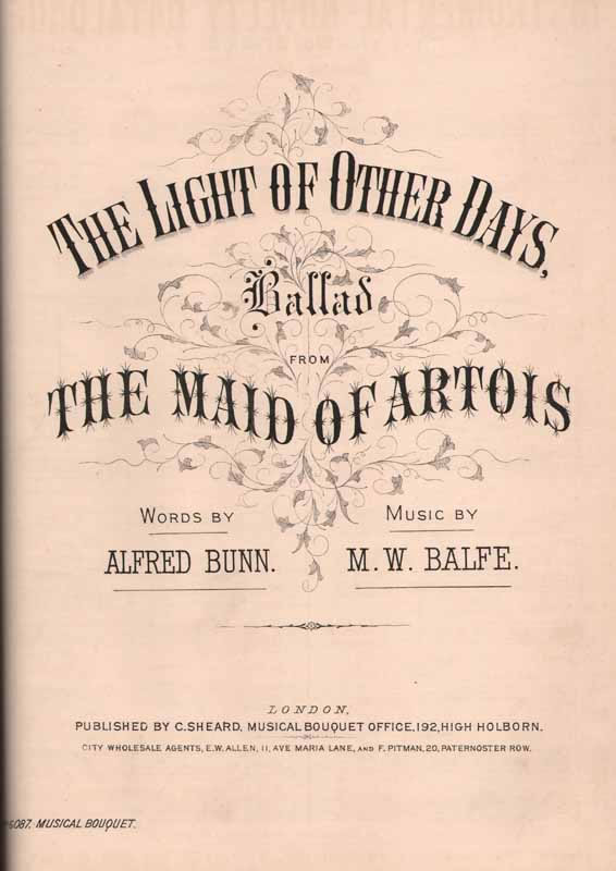 The Light of Other Days  (from 'The Maid of Artois')