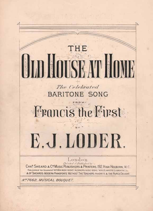 The Old House at Home - from 'Francis the First'