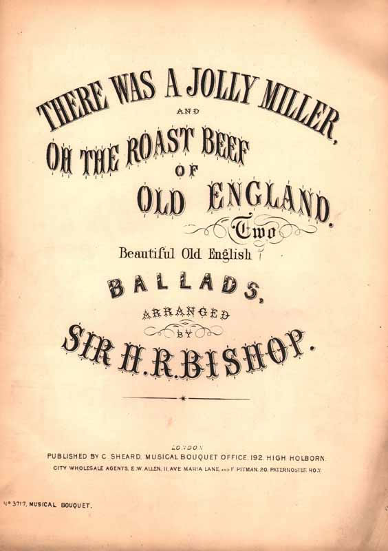 a.There was a jolly miller b.The roast beef of old England