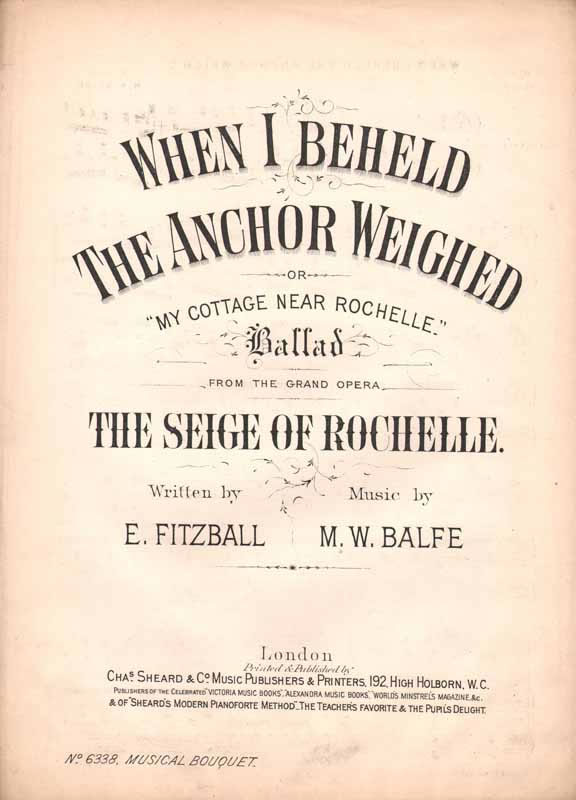 When I beheld the anchor weighed or My cottage near Rochelle