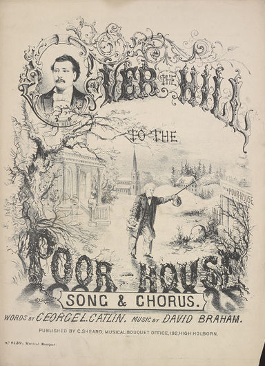 Over the hill to the poor-house